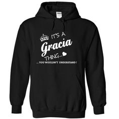 Its A GRACIA Thing - #cute gift #small gift. SAVE  => https://www.sunfrog.com/Names/Its-A-GRACIA-Thing-ygvty-Black-9027053-Hoodie.html?id=60505