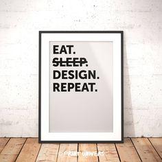 Ich freue mich, den jüngsten Neuzugang in meinem #etsy-Shop vorzustellen: Printable Wall Art, Eat Sleep Design Repeat, Printable Quotes, Typography Poster, Minimal Poster, Instant Download, Wall Art, Design Poster http://etsy.me/2txVEIy #kunst #drucke #digital #weiss #