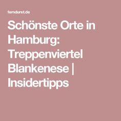 Schönste Orte in Hamburg: Treppenviertel Blankenese | Insidertipps