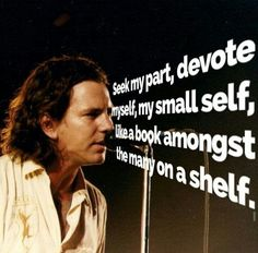 Eddie Pearl Jam Lyrics, Ed Vedder, Chris Cornell, Self, Words, Wave, Movie Posters, Book, Musica