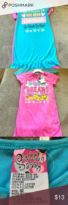 """Sweet n Sassy 🎉🎉 Little Girl Size 10 Night Gown Cute!🎉🎉 Little Girl Size 10 Night Gown🙏 Brand new.  💯 % Polyester.   2 night gowns are included: Pink """"In your dreams"""" Blue """"Monday has been cancelled go back to bed"""". sweet n sassy Pajamas Nightgowns"""