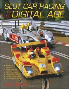 http://www.amazon.com/Slot-Car-Racing-Digital-Age/dp/0760332355/ref=pd_sim_14_3?ie=UTF8