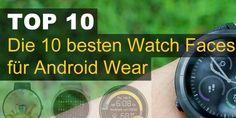 Die 10 besten Watch Faces für Android Wear
