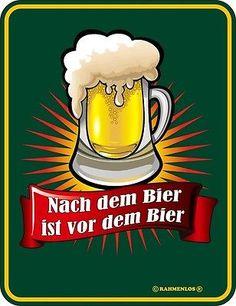 """Schild, Blechschild mit Spruch: """"Nach dem Bier ist vor dem Bier"""", grün, neu"""