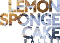 Lemon Sponge Cake, Contemporary Ballet, Baking, Patisserie, Bread, Bakken, Postres, Reposteria, Backen
