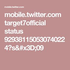 mobile.twitter.com target7official status 929381150530740224?s=09