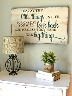"IDEA -- put quote surrounded by pics of kids crying/ selfies/messes....""Enjoy the little things in life"" // wood sign by Aimee Weaver Designs"