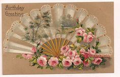 Beautiful Birthday Greeting Victorian Fan with scene and pink roses