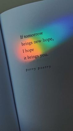 Great No Cost Rainbow quote photography. Perry Poetry Strategies For the decision to an Aesthetic-Plastic Surgery or alleged cosmetic surgery, there are numerous, sp Poem Quotes, Quotes For Him, Words Quotes, Life Quotes, Quotes In Books, Relationship Quotes, Quotes Love, Qoutes, Sad Quotes