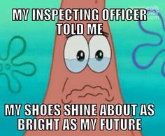 I've been this mean to a few cadets