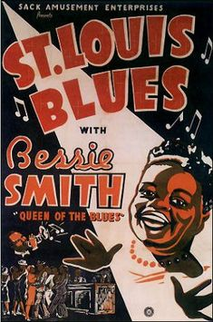 "Vintage poster of St. Louis Blues by Bessie Smith ""Queen of the Blues"". Jazz Poster, Blue Poster, Lucas Museum, Bessie Smith, Concert Posters, Movie Posters, Band Posters, Event Posters, Retro Posters"