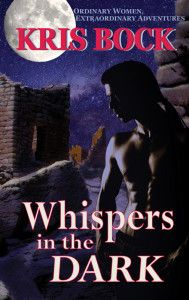 """$2.99-Romantic Suspense-""""Whispers in the Dark"""" by Kris Bock Whispers in the Dark by Kris Bock $2.99-on Kindle Now! Archaeology student Kylie Hafford craves adventure when she heads to the remote Puebloan ruins of Lost Valley, Colorado, to excavate. Romance isn't in her plans, but she soon meets two sexy men: Danesh looks like a warrior from the Pueblo's ancient past, and Sean is a charming, playful tourist. The summer heats up as Kylie uncovers mysteries, secrets, an"""