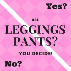 A simple question, but not a simple answer.  ARE LEGGINGS PANTS?  You Decide!  These days you see leggings at the gym, the mall, at a nice restaurant, the laundromat.....EVERYWHERE.  Either way.  leave your answer in the comment section, this will be a great experiment.    Regardless of your stance, check us out at    http://leggingsbyjodi.com Get our latest styles at http://leggingsbyjodi.com