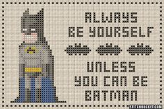 Unless You Can Be Batman Cross Stitch Pattern by StitchBucket