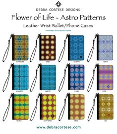 Flower of Life Astro Pattern Leather Wrist Wallet/Phone Case Collection by Debra Cortese Designs  $35. each