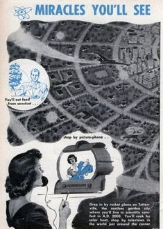 Like most predictions about the future, this article from Popular Mechanics dated Feb, 1950 , does a pretty mediocre job. Some predictions a. Vintage Advertisements, Vintage Ads, Comics Illustration, Illustrations, World Of Tomorrow, Green Architecture, Ex Machina, Alternate History, Atomic Age