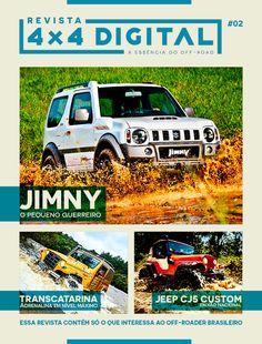 Curta a edição nº 2 da Revista 4×4 Digital. Em destaque o grande (ops!) Suzuki Jimny, o valente jipe 4×4 que é fabricado no Brasil desde 2012. E tem muito mais: Um super Jeep Willys CJ5 1961 preparado, lá de Manaus; um veteraníssimo Willys CJ3A; como se faz uma pista de teste drive off-road profissional (com […]