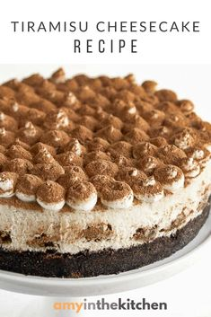 This Tiramisu Cheesecake recipe has a creamy coffee flavored filling with a white chocolate whipped topping and a dusting of cocoa powder. Cheescake Recipe, Tiramisu Cheesecake, Coffee Cheesecake, Chocolate Cheesecake Recipes, Tiramisu Recipe, Homemade Cheesecake, Easy Cheesecake Recipes, Cheesecake Desserts, Dessert Recipes