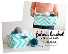 delia creates: Fabric Basket with Cut Out Handles TUTORIAL. These are the easiest fabric baskets I've seen! I'm definitely going to make some of these!