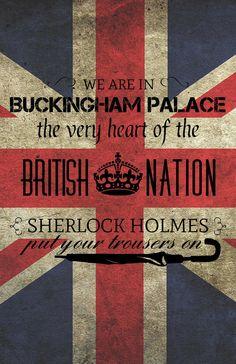 "(Don't) Listen to Mycroft by ~TheHalfBloodPierrot on deviantART --- ""Sherlock Holmes, put your trousers on!"" LOL"