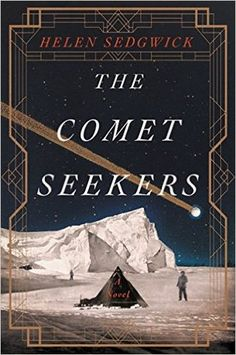 The Comet Seekers by Helen Sedgwick~