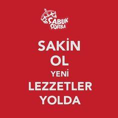 Be Calm and Drink Çorba