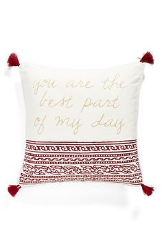 This sweet, 'You are the best part of my day' tasseled pillow will add a heartwarming touch to the decor in the master bedroom.