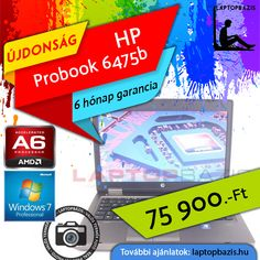 "HP Probook 6475b gamer laptop, AMD A6-4400M, SSD, 4 GB RAM, 14,1"" HD LED kijelző, webkamera, Windows 7 Pro Akciós ár: 75 900.- Ft"