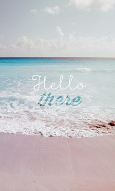 Hello There Summer Wave Beach IPhone 6 Wallpaper Hello There.