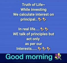 Picture: Truth Of Life Good Morning Meaningful Quotes, Good Morning Messages Friends, Good Morning Wishes Quotes, Positive Good Morning Quotes, Good Morning Image Quotes, Good Morning Beautiful Quotes, Morning Quotes Images, Good Morning Inspirational Quotes, Morning Greetings Quotes
