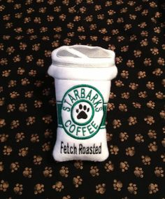 Starbarks dog squeaker toy on Etsy, $6.50 - This is the perfect addition to the puppy chest for this caffeine addict.