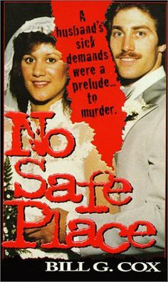 No Safe Place (Pinnacle True Crime) by Bill G. Cox, http://www.amazon.com/dp/0786010371/ref=cm_sw_r_pi_dp_Q3SEtb13V2Q2F