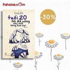 TUỔI 20 TÔI ĐÃ SỐNG NHƯ MỘT BÔNG HOA DẠI 🌻🌻🌻 - Giá bìa: 82.000d - Giảm ngay 30% khi đặt mua online (còn 63.140d) Tác giả, một cô gái đang trong độ tuổi 20, đang nói hộ chúng ta rất nhiều điều ta không diễn đạt được bằng lời. #fahasa #fahasaonline #bookstagram #book #tuoi20 #tuoi20toidasongnhumotbonghoadai #bookclub #bookholic