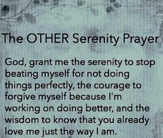 The Other Serenity #Prayer #2bMe