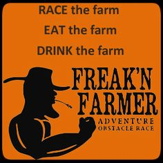 September 2013 - Freak'n Farmer Adventure Race at Covert Farms - Get Ready to Get Dirty! September 21, Farms, Archive, Challenge, Organic, Events, How To Get, Adventure, Country