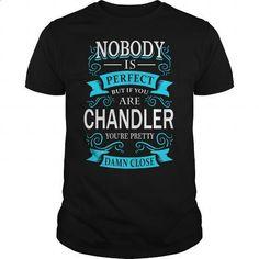 CHANDLER - #shirts for men #customized hoodies. MORE INFO => https://www.sunfrog.com/LifeStyle/CHANDLER-144730961-Black-Guys.html?60505