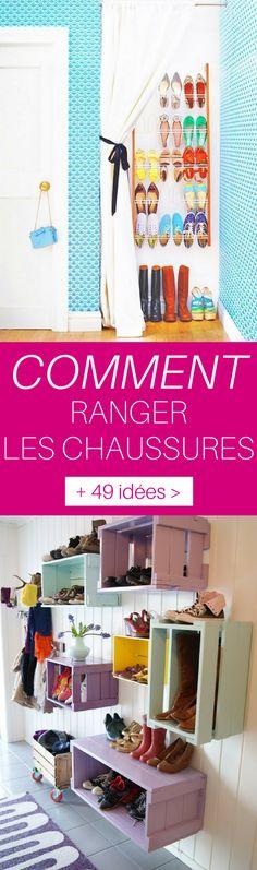 + de 49 idées originales et faciles pour ranger les chaussures, partout dans la maison