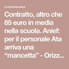 """Contratto, altro che 85 euro in media nella scuola. Anief: per il personale Ata arriva una """"mancetta"""" - Orizzonte Scuola"""