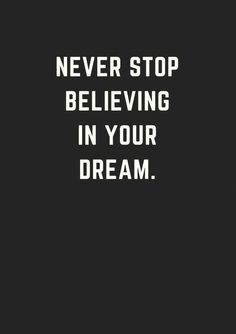 Top 30 Inspirational Quotes - Believe in your dream! Positive Motivation, Self Motivation, Motivation Success, Success Quotes, Dream Quotes, Quotes To Live By, Love Quotes, Quotes Quotes, Qoutes
