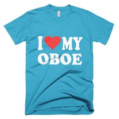 I Love My Oboe, men's t-shirt
