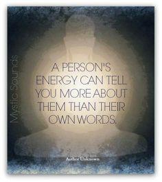 A person's energy can tell you more... balancedwomensblog.com