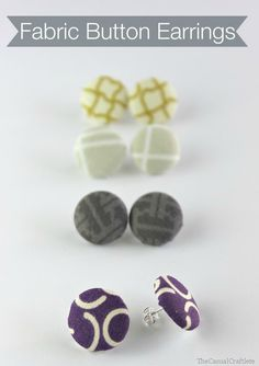 DIY Fabric Button Earrings from www.thecasualcraftlete.com for www.thecraftingchicks.com