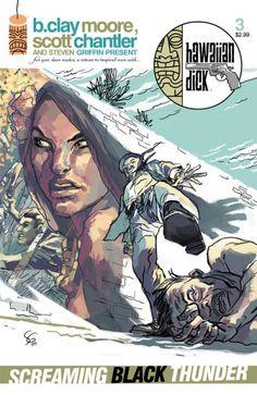 Hawaiian Dick: Screaming Black Thunder #3
