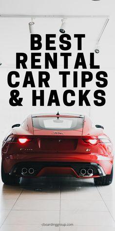 140 Rental Car Tips Secrets Ideas In 2021 Rental Car Hacks Rent A Car Rental Insurance