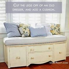 Cut the legs off an old dresser and add a cushion and pillows...love the butternut color!
