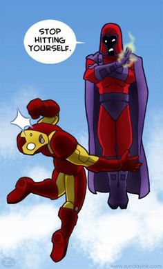 I would pay big time to see an Iron Man/Magneto show down.