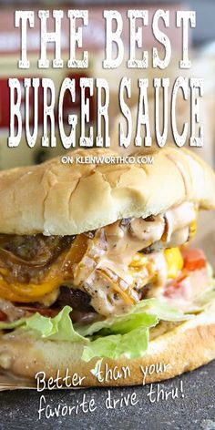Best Burger Sauce on a Double Caramelized Onion Burger is the best thing youll ever eat. Delicious over the top juicy burger loaded with all the good stuff. Best Burger Sauce, The Best Burger, Burger Sauces Recipe, Burger Recipes, Beef Recipes, Cooking Recipes, Sauce Recipes, Good Burger Sauce Recipe, Vegan Recipes