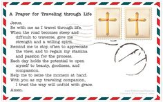 "Download "" A Prayer for Traveling through Life"" and use it in your home or parish. #Catholic #Catholics #Prayer"