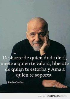 -Paulo Cohelo