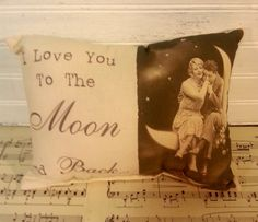 Handmade I Love You To The Moon and Back Pillow